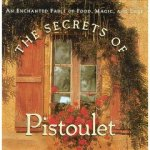 The Secrets of Pistoulet.